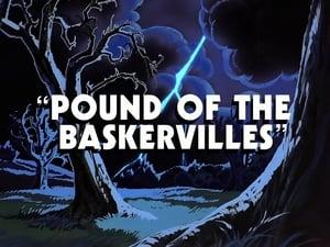 Pound of the Baskervilles
