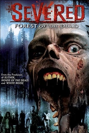 Severed - Forest of the Dead Film