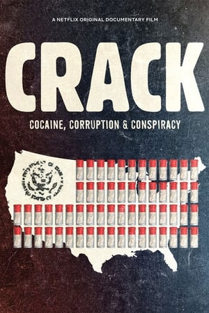 Watch Crack: Cocaine, Corruption and Conspiracy Full Movie