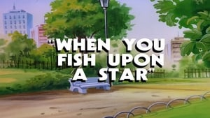 When You Fish Upon a Star