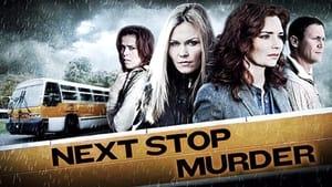 Próxima parada: Asesinato (2010) | Next Stop Murder