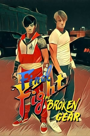 Final Fight: The Broken Gear