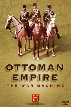 Ottoman Empire: The War Machine (2006)