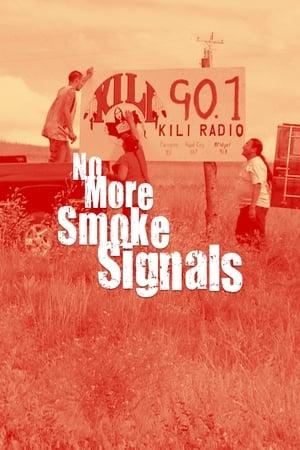 No More Smoke Signals (2009)