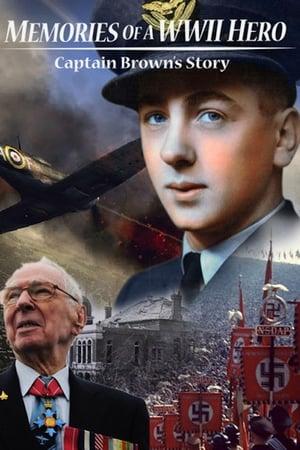 Memories of a World War II Hero: Captain Brown's Story
