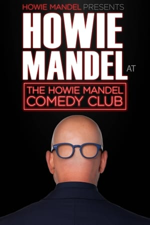 Howie Mandel Presents Howie Mandel at the Howie Mandel Comedy Club streaming