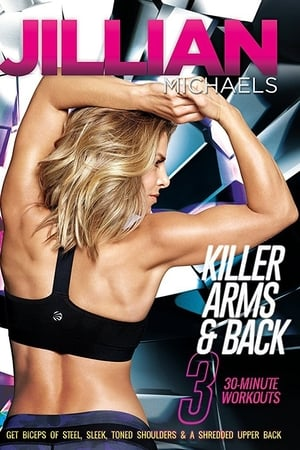 Jillian Michaels Killer Arms & Back (2015)