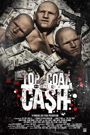 Top Coat Cash (2017)