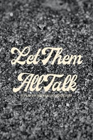 Watch Let Them All Talk Online