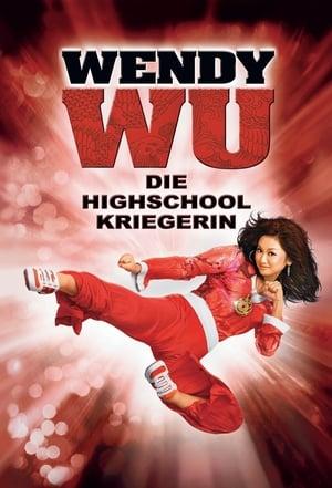 Wendy Wu - Die Highschool-Kriegerin