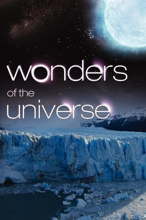 Wonders of the Universe – Minunile Universului