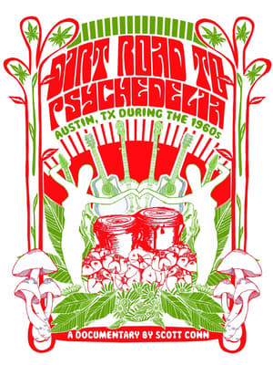 Dirt Road to Psychedelia: Austin Texas During the 1960s