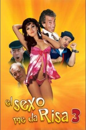 VER El sexo me da risa 3 (2013) Online Gratis HD