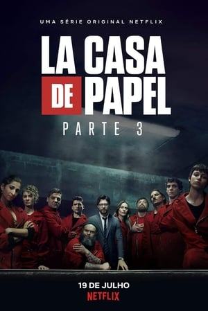 La Casa de Papel 3ª Temporada Completa Torrent (2019) Dual Áudio 5.1 – Dublado WEB-DL 720p – 1080p – Download