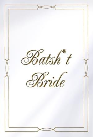 Image Batsh*t Bride