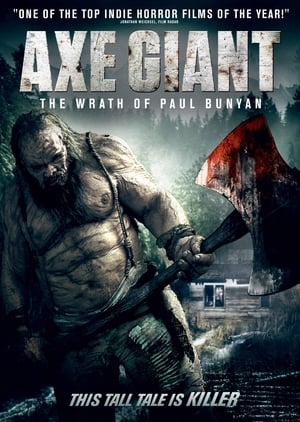 Axe Giant – The Wrath of Paul Bunyan (2013)