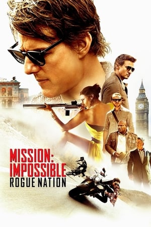 Mission : Impossible - Rogue Nation (Mission: Impossible - Rogue Nation)