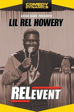 Lil Rel: RELevent-Lil Rel Howery