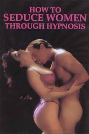 How to Seduce Women Through Hypnosis