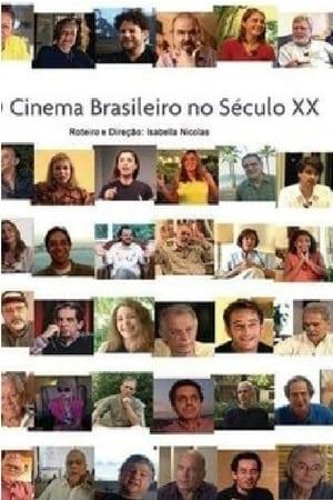 O Cinema Brasileiro no Século XX