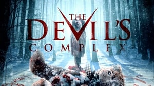 The Devil Complex / The Devil Within / The Devils Forest