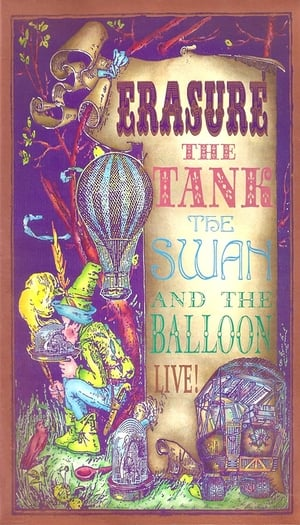 Erasure: The Tank, the Swan, and the Balloon poster