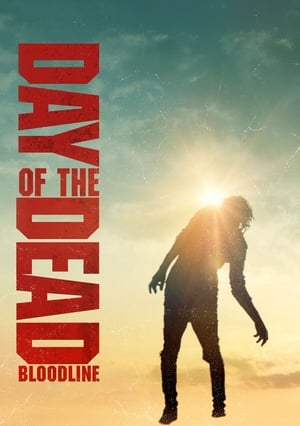poster Day of the Dead: Bloodline