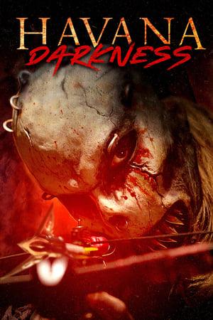 Nonton Havana Darkness (2019) Lk21 Subtitle Indonesia