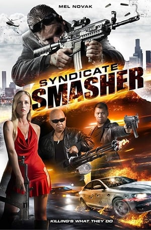 Syndicate Smasher (2017)