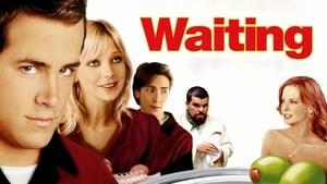เวตติ้ง เสิร์ฟเฟี้ยว เสียวจี๊ด Waiting… (2005)