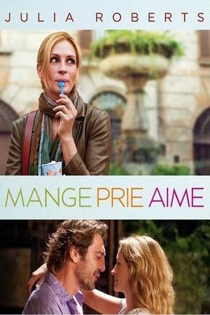 Mange, prie, aime (2010)