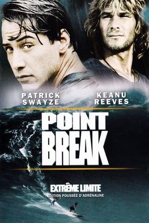 Point Break : Extrême limite