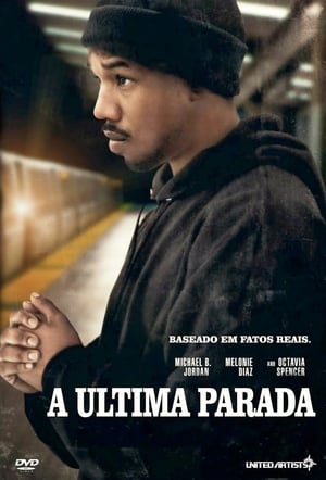 Fruitvale Station: A Última Parada Torrent, Download, movie, filme, poster