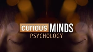 Curious Minds: Psychology