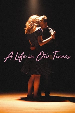 A Life in Our Times streaming