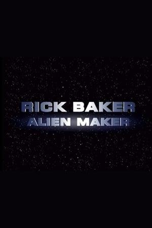 Rick Baker: Alien Maker