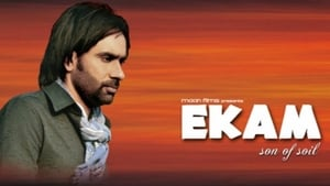 English movie from 2010: Ekam – Son of Soil