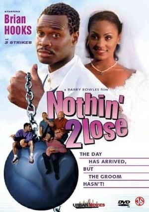 Nothin' 2 Lose