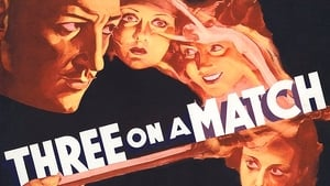 Three on a Match Trailer