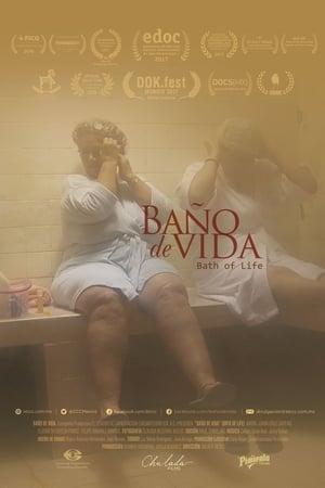 Baño de vida (2019)