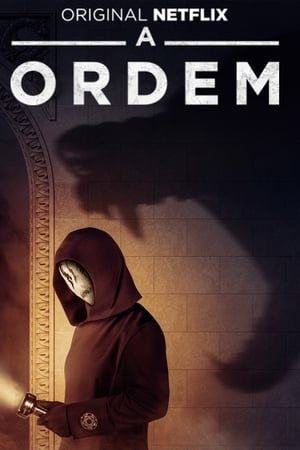 A Ordem 1ª Temporada Torrent, Download, movie, filme, poster