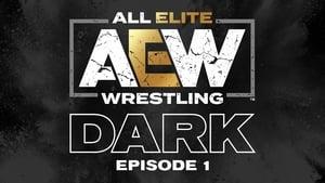 All Elite Wrestling: Dark Season 01 Episode 01 S01E01