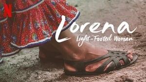 Captura de Lorena, la de pies ligeros