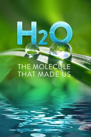Image H2O: The Molecule that Made Us