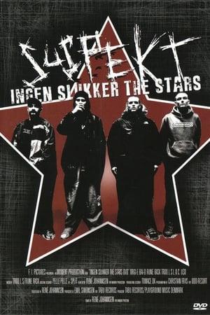 Suspekt - Ingen Slukker The Stars (2004)