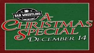مشاهدة فيلم Bar Wrestling 7: A Christmas Special مترجم