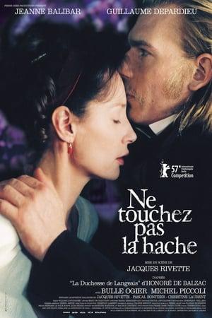 Ne touchez pas la hache (2007)