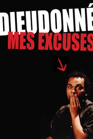 Dieudonné - Mes excuses-Azwaad Movie Database
