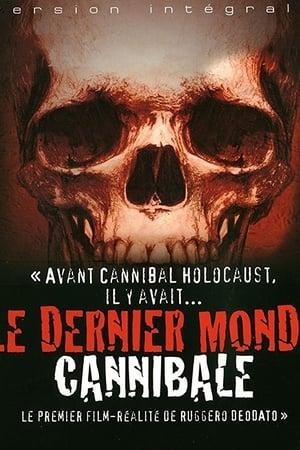 Le Dernier Monde Cannibal