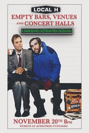 Local H: Empty Bars, Venues and Concert Halls - A Thanksgiving Livestream from Lincoln Hall